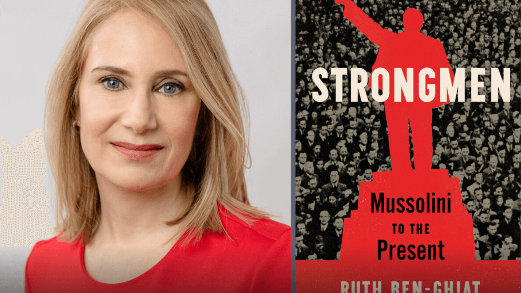 Ruth Ben-Ghiat is Professor of History and Italian Studies at New York University and an Advisor to Protect Democracy.